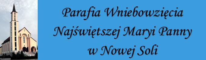 Parafia Wniebowzięcia Najświętszej Maryi Panny w Nowej Soli